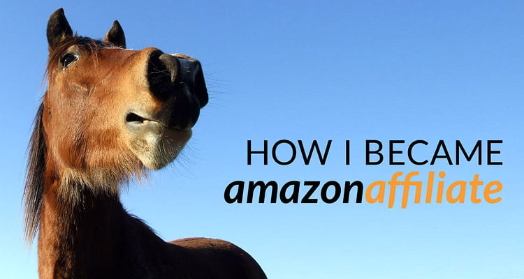 How To Become an Amazon Affiliate: My Experience