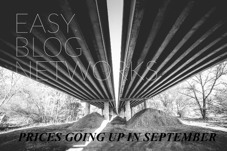 Easy Blog Networks Price Increase In September