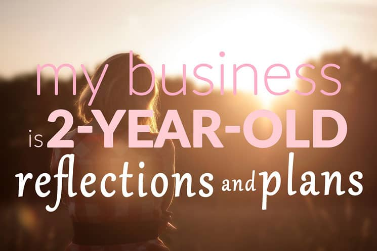My Business Is Two-Year-Old: Where I Am Now And Where To Next?
