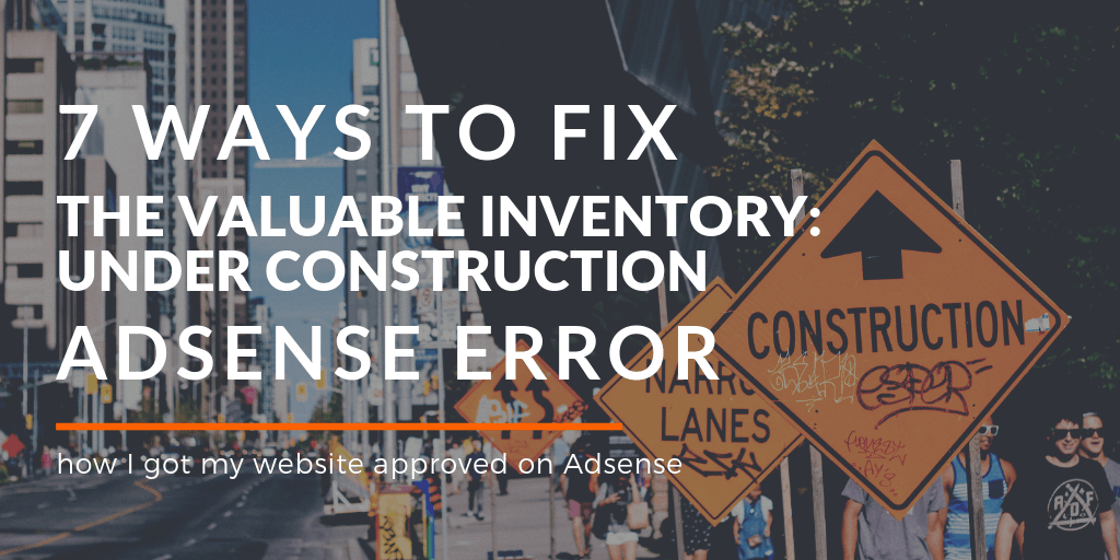 VALUABLE INVENTORY UNDER CONSTRUCTION error: 7 ways to fix it