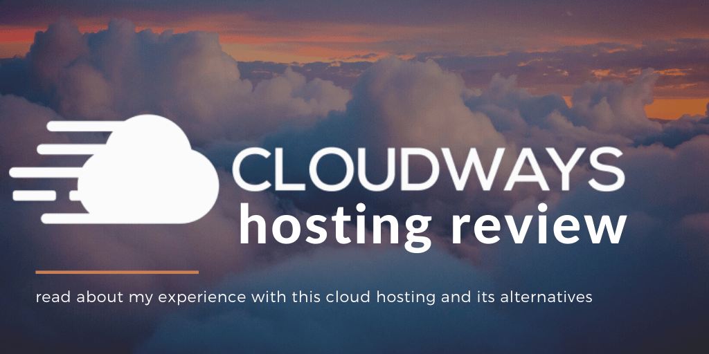 Cloudways Hosting Review: Read About My Experience